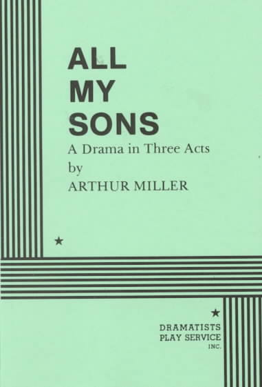 All My Sons By Miller, Arthur/ Miller, Authur/ Bigsby, C. W. E.